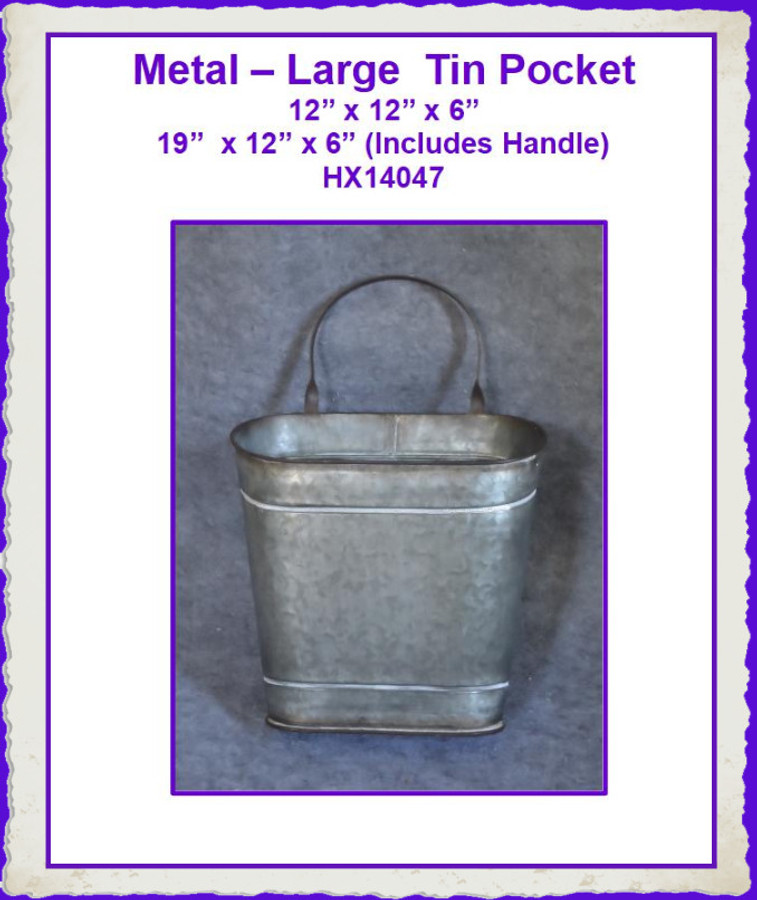 "Metal – Large  Tin Pocket 12"" x 12"" x 6"" (HX14047) List Price $30.00"