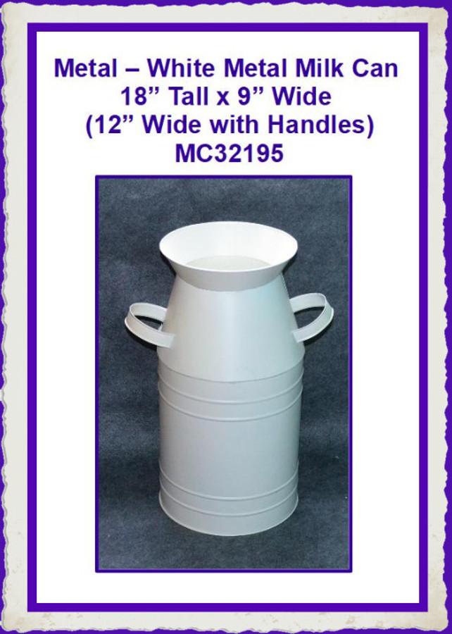 "Metal - White Metal Milk Can ~18"" x 9"" (MC32195) List Price  $25.00"