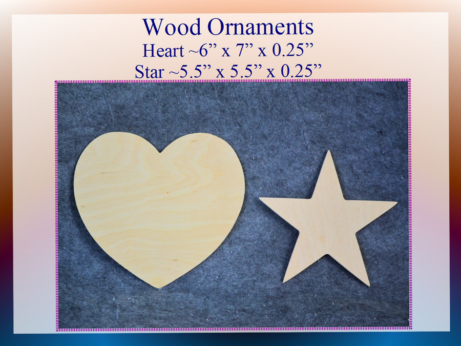 Wood - Heart and Star Ornaments Combination (ORHeartStarCombo2021) List Price $6.00