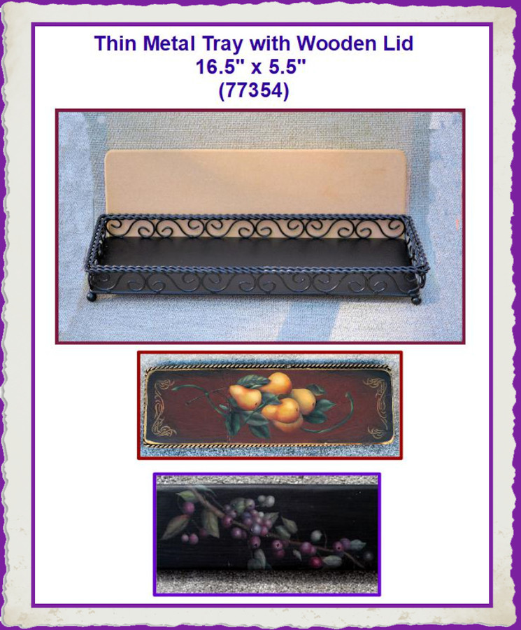 """Tray - Thin Metal Tray with Wooden Lid 16.5"""" x 5.5"""" x 1.5 """"(773544) List Price $18.50"""