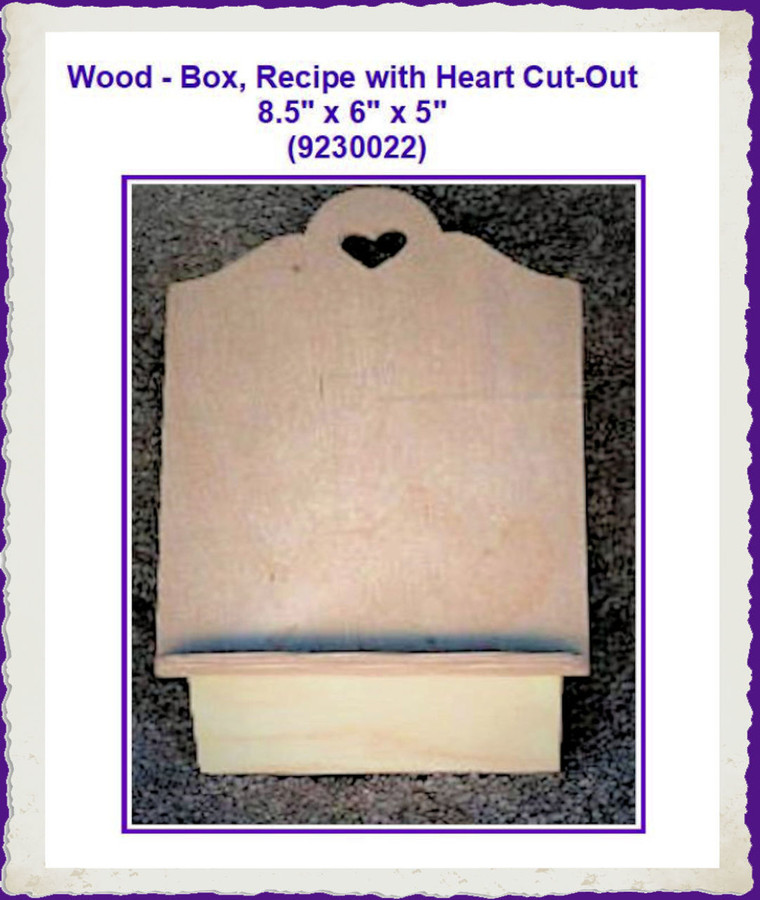 """Wood - Box, Recipe with Heart Cut-Out 8.5"""" x 6"""" x  5"""" (9230022) List Price  $17.50"""