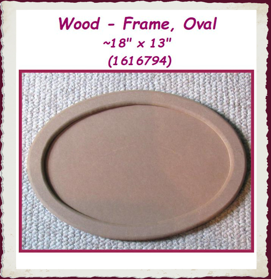 "Wood - Frame or Tray , Oval  ~18"" x 13"" (1616794) List Price $16.00"