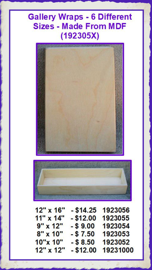 Wood - Gallery Wraps - MDF - 6 Different Sizes List Price $16.00