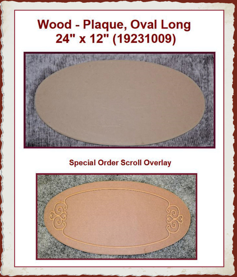 """Wood - Plaque, Oval Long  24"""" x 12"""" (19231009) List Price $16.50"""