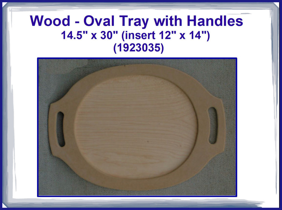 "Wood - Tray, Oval with Handles 14.5"" x 30"" (1923035) List Price $16.00"