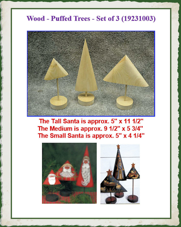Wood - Puffed Trees - Set of 3 (192310031) List Price $25.00 BACK IN STOCK 8/1/2020