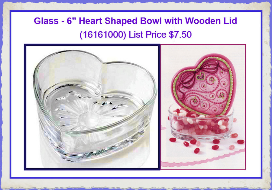 "Glass - 6"" Heart Shaped Bowl with Wooden Lid (16161000) List Price $8.00"