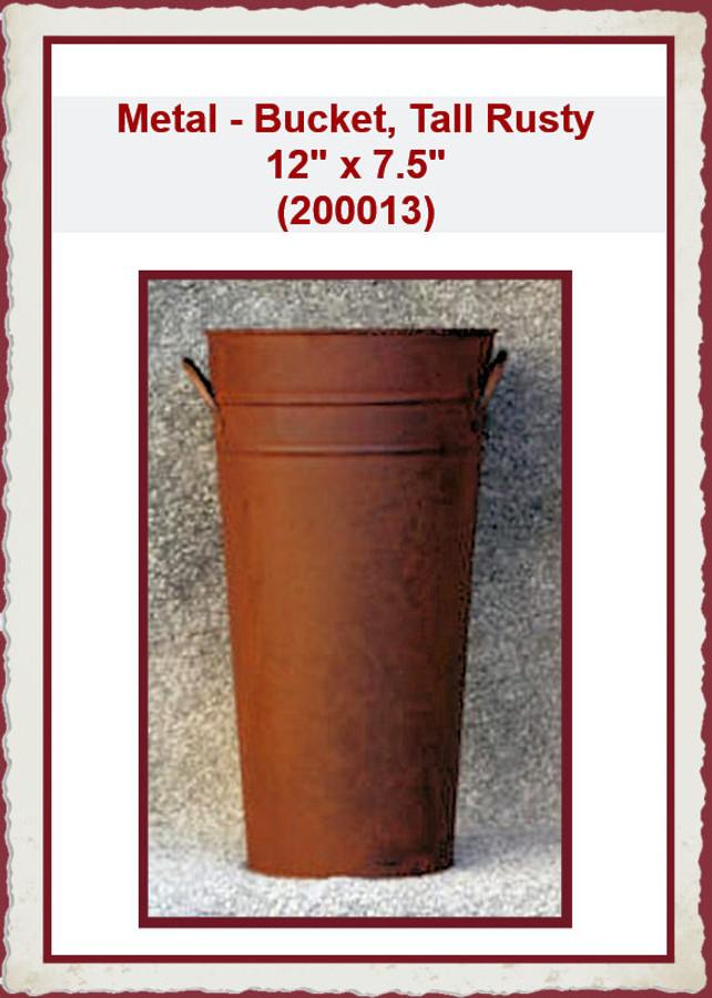 """Metal - Bucket, Tall 12"""" x 7.7"""" (200013) List Price $14.50"""