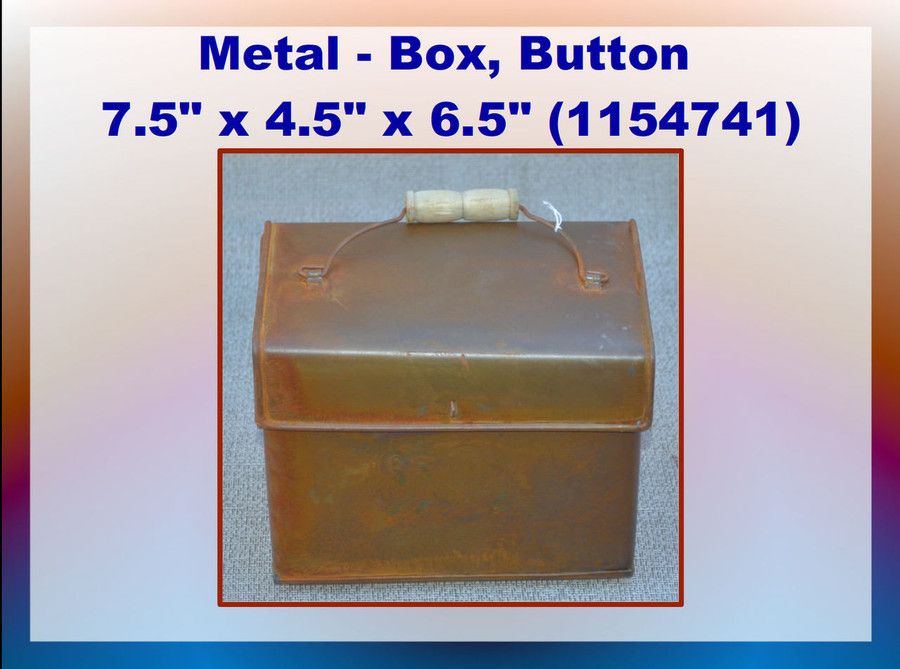 "Metal - Box, Button 7.5"" x 4.5"" x 6.5""  (1154741) List Price $14.00"