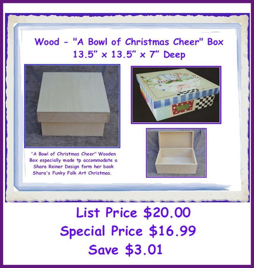 """Wood - """"A Bowl of Christmas Cheer""""  Box (SR1) List Price $21.00"""