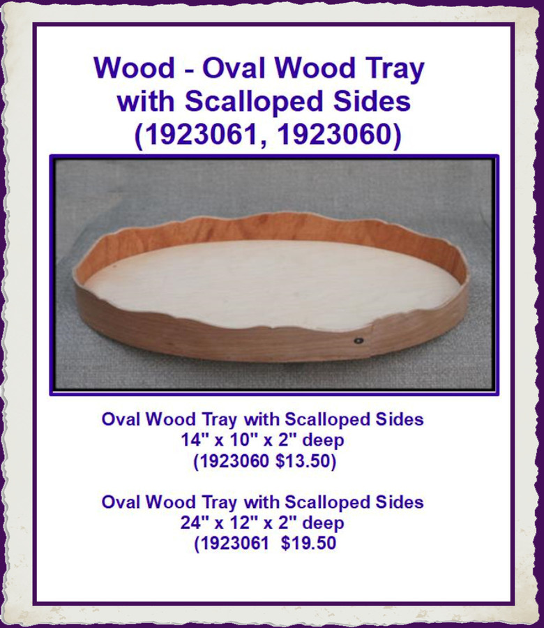 Wood - Oval Wood Tray with Scalloped Sides (1923061, 1923060)