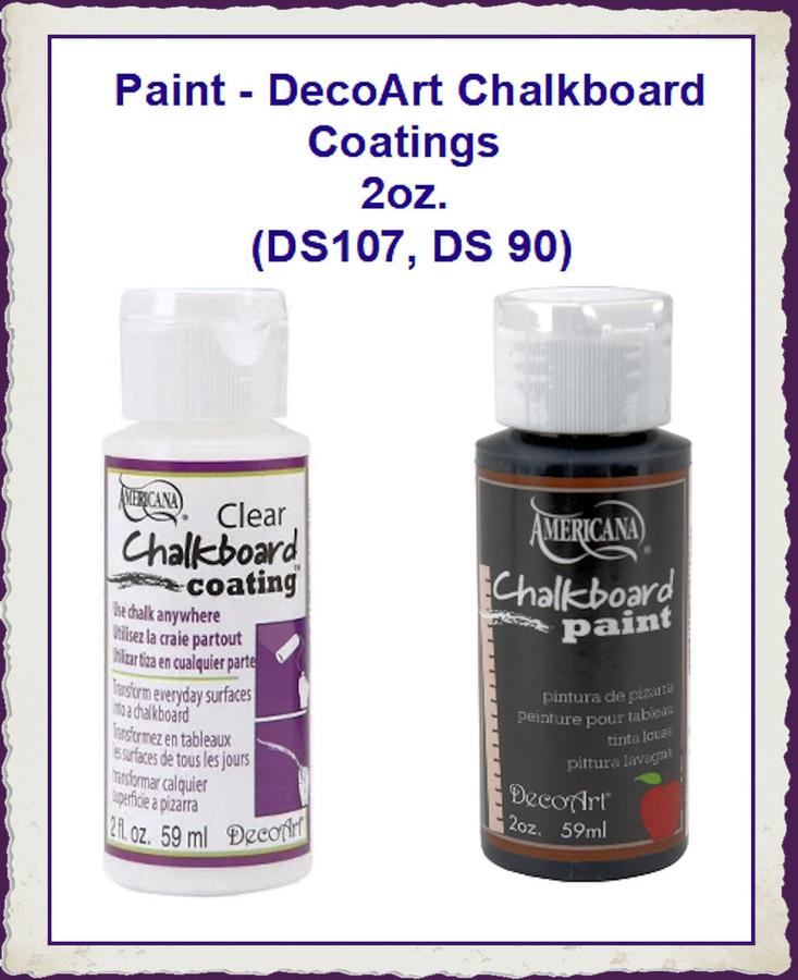 Paint - DecoArt Chalkboard Coatings 2 oz. (DS107, DS 90) Lisst Price $2.14