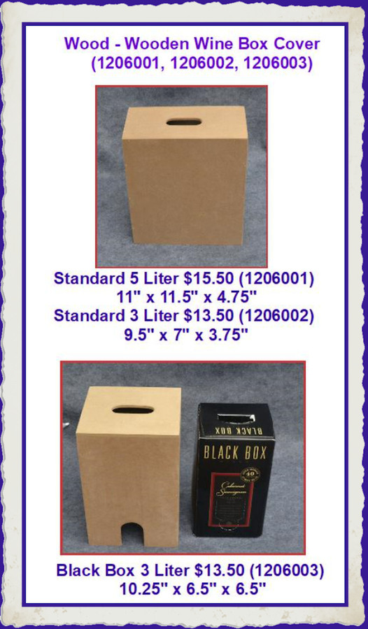 Wood - Wooden Box to Cover a Box of Wine -- Large or Small (1206001, 1206002, 1206003) List Price $17.00