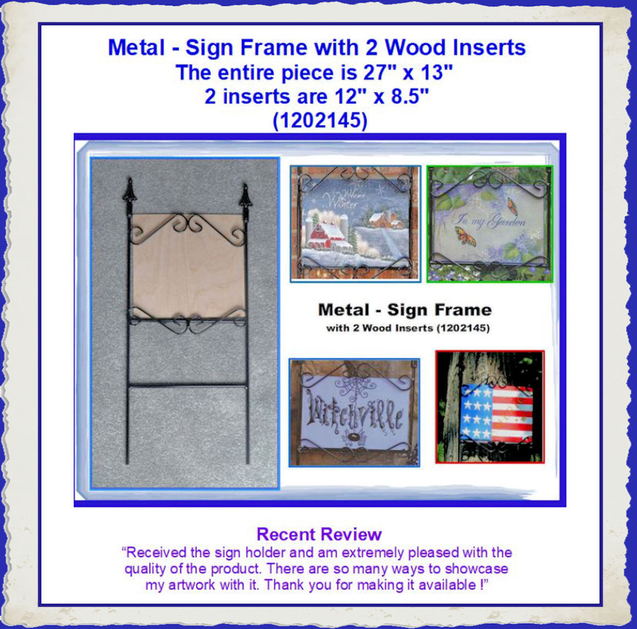 """Metal - Sign Frame with 2 Wood Inserts 27"""" x 13"""" (1202145) List Price $27.50"""