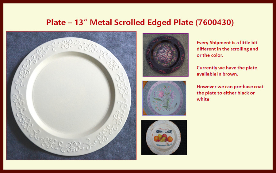 "Plate -  13"" Metal Scrolled Edged Plate (7600430) List Price $16.00"
