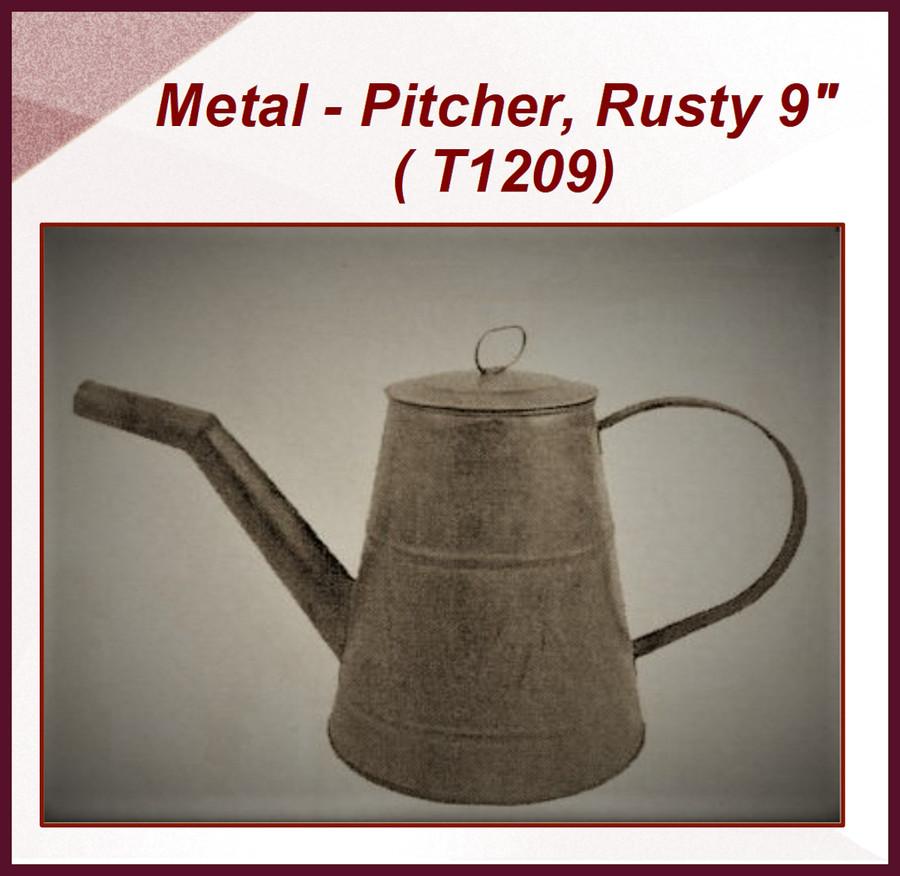 "Metal - Pitcher, Rusty 9"" Tall   (T1209) List Price  $30.00"