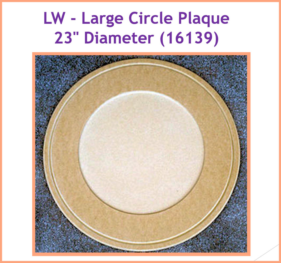 "LW - Large Circle Plaque 23"" Diameter (16139) List Price $37.95"