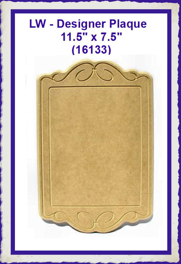 "LW - Designer Plaque 11.5' x 7.5"" (16133) LISt Price $13.00"