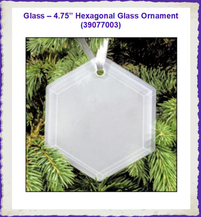 Glass - Hexagonal Glass Ornament (39077003) List Price $5.00