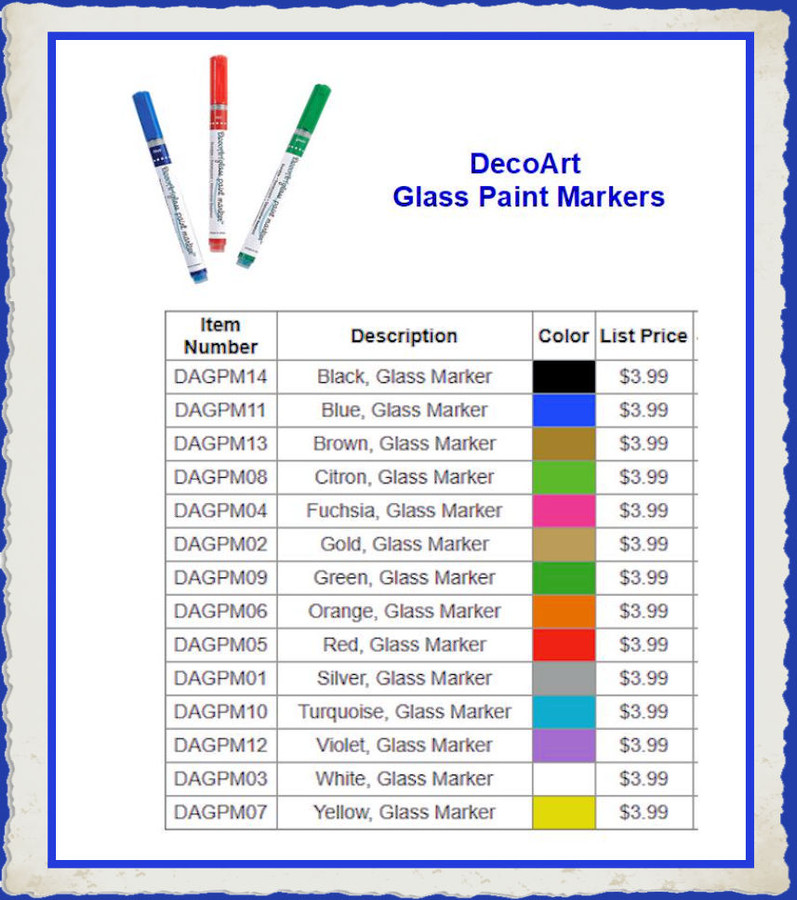 PT - DecoArt Glass Paint Markers (DGPMXX) List Price $3.99