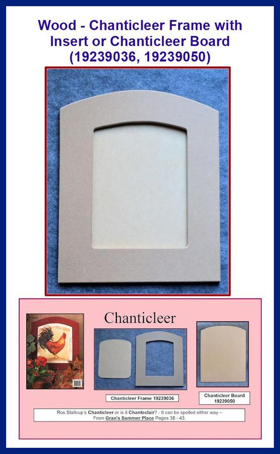 Wood - Chanticleer Frame with Insert(19239036) Chanticleer Board ( 19239050) List Price $18.00