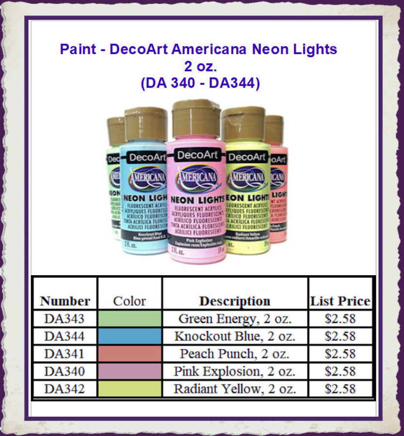 Paint - DecoArt Americana Neon Lights (DA 340 - DA344) List $2.36