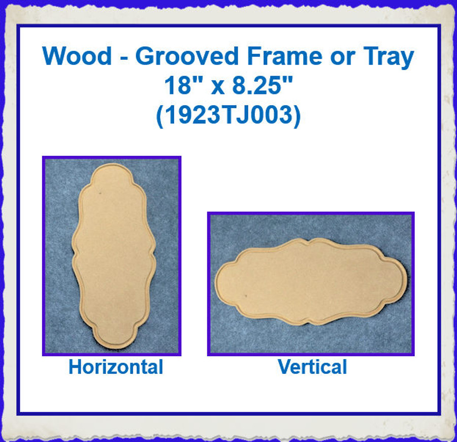"Wood - Grooved Frame or Tray 18"" x 8.25""(1923TJ003) List Price $15.00"