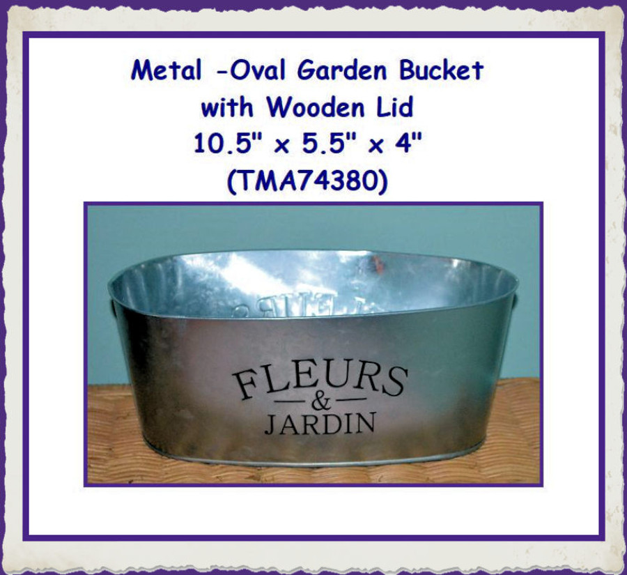 "Metal - Oval Garden Bucket with Wooden Lid  10.5"" x 5.5"" x 4.0"" (TMA74380-A) List Price $12.00"
