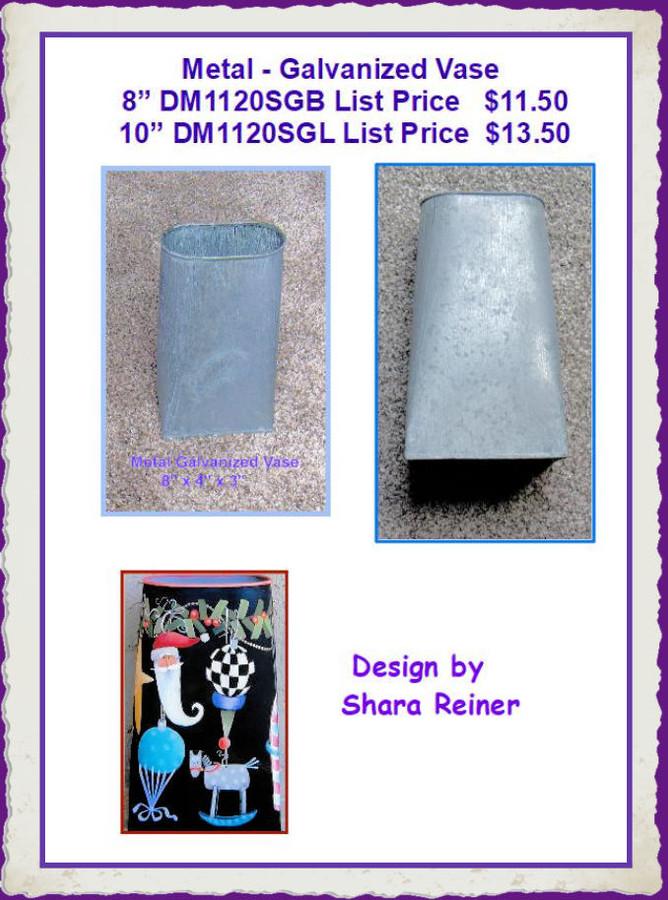 "Metal - Galvanized Vase  8""  and 10"" (DM1120SGB, DM1120SGL) LIST PRICE  $11.50 and $13.50"