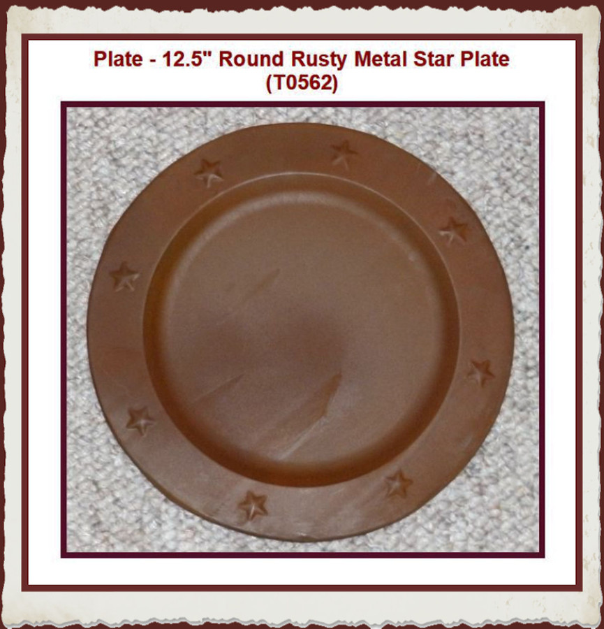 """Plate - 12.5"""" Round Rusty Metal Star Plate (T0562) List Price $11.00"""