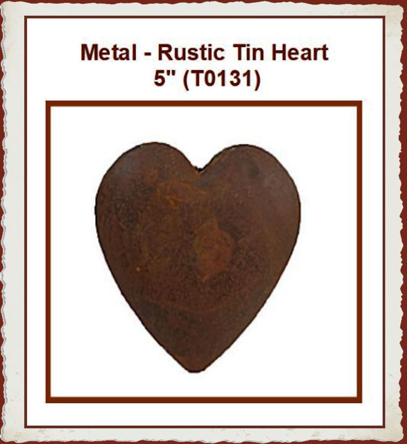"Metal - Rustic Tin Heart 5"" (T0131) List Price $5.00"
