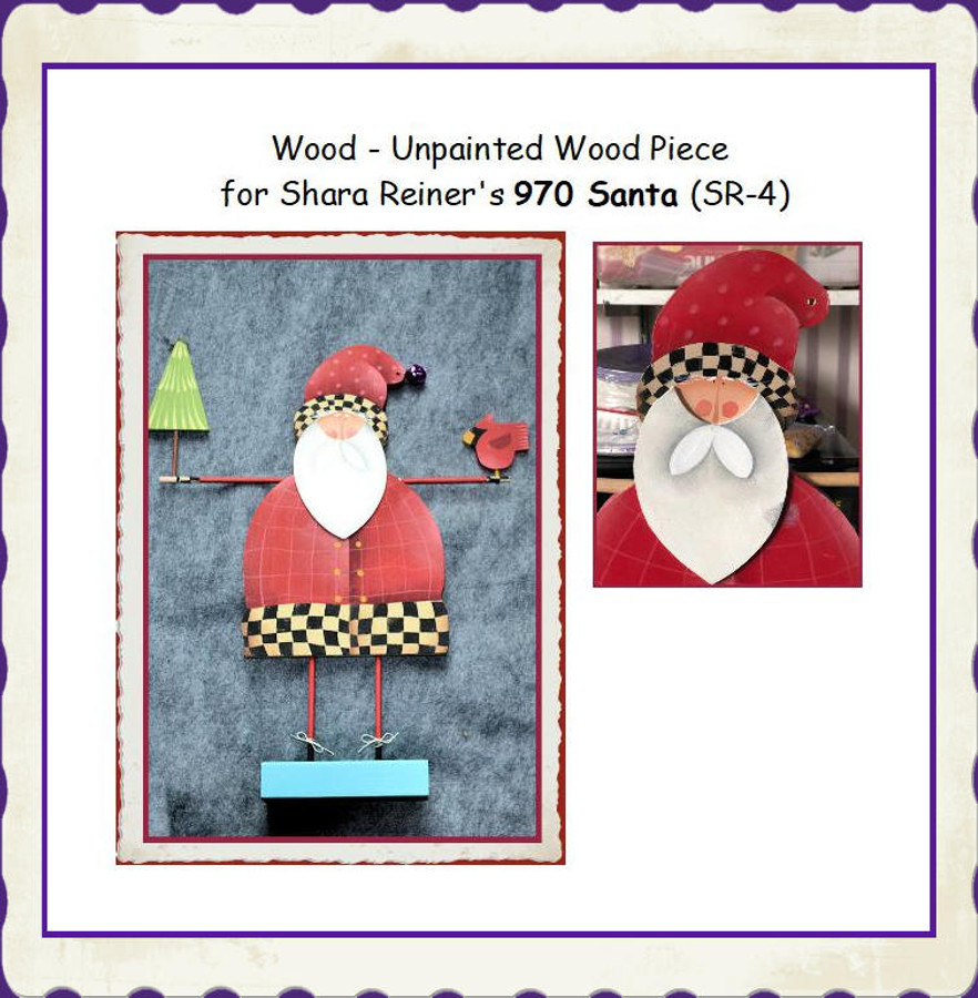 Wood - Unpainted Wood Piece for Shara Reiner's 970 Santa (SR-4)List Price $17.00