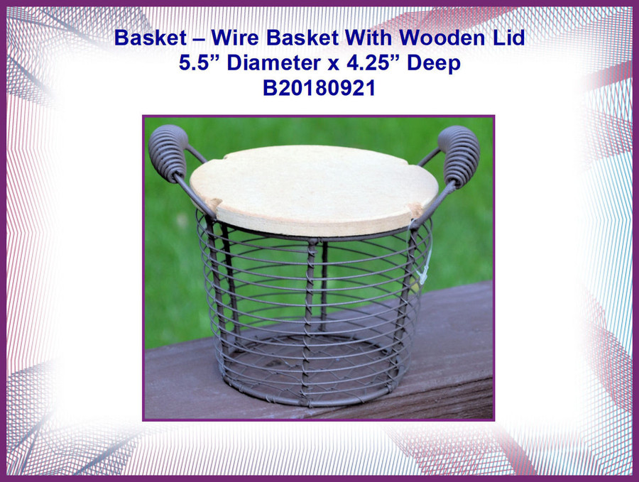 """Basket - Small WIre Basket with Lid 5.5"""" Diameter x 4.24"""" deep (B20180921)"""