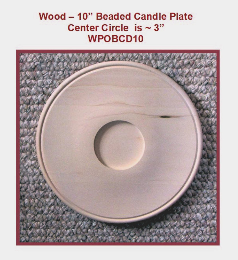 """Wood - 10"""" Beaded Candle Plate (WPOBCD10) List Price $21.00"""