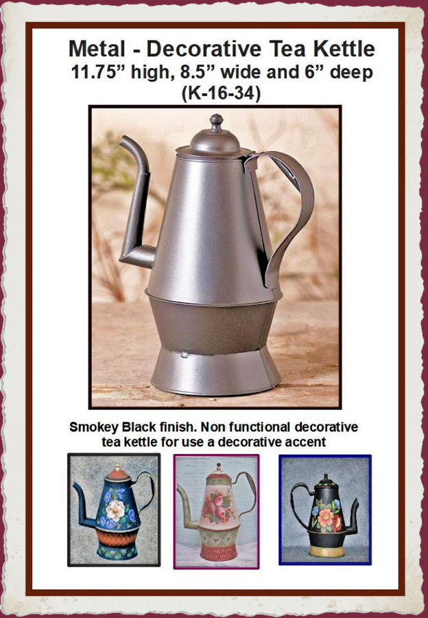 "Metal - Smokey Black Coffee/Tea Kettle ~11.75x 8.5"" (K-16-34)List Price $27.00  BACK IN STOCK"
