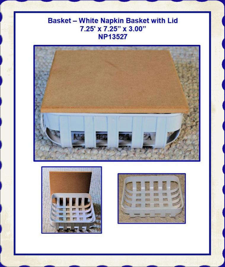 "Basket - Napkin Basket, White 7.25"" x 7.25"" x 3"" (NP13527) List Price $16.00"