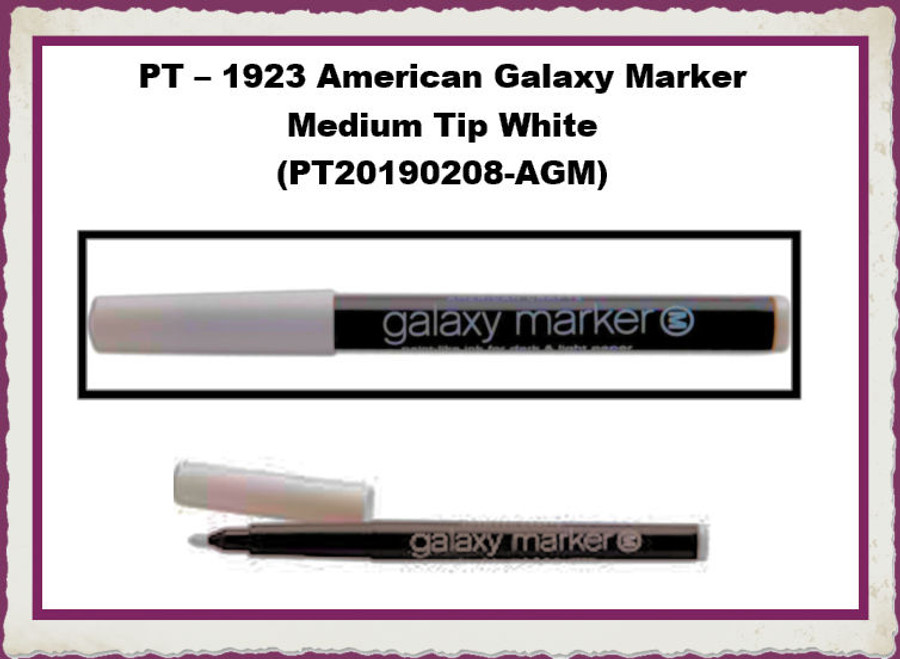 PT – 1923 American Galaxy Marker Medium Tip White (PT20190208-AGM) List Price $2.75