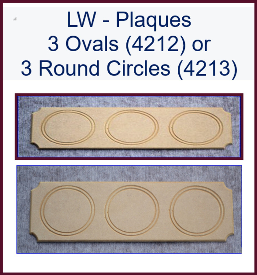 LW - Plaques 3 Ovals or 3 Round Circles (4212, 4213)