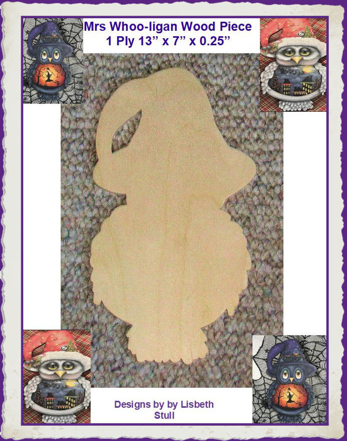 Wood - Mrs Whoo-ligan Wood Piece (AT20191017) List Price $18.00