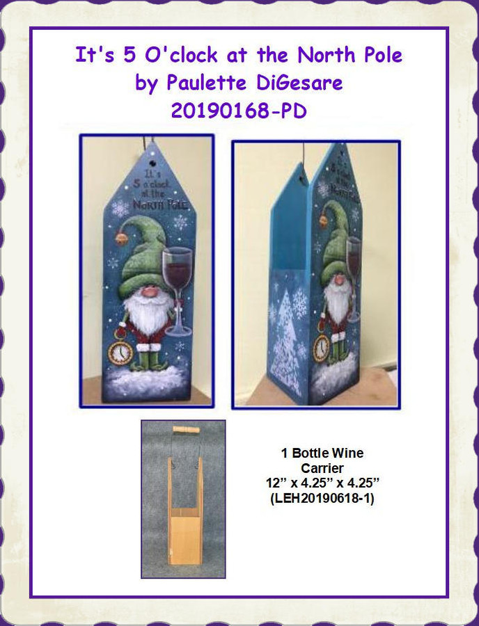 PP It's 5 O'clock at the North Pole by Paulette DiGesare (20190168-PD) List Price $9.00