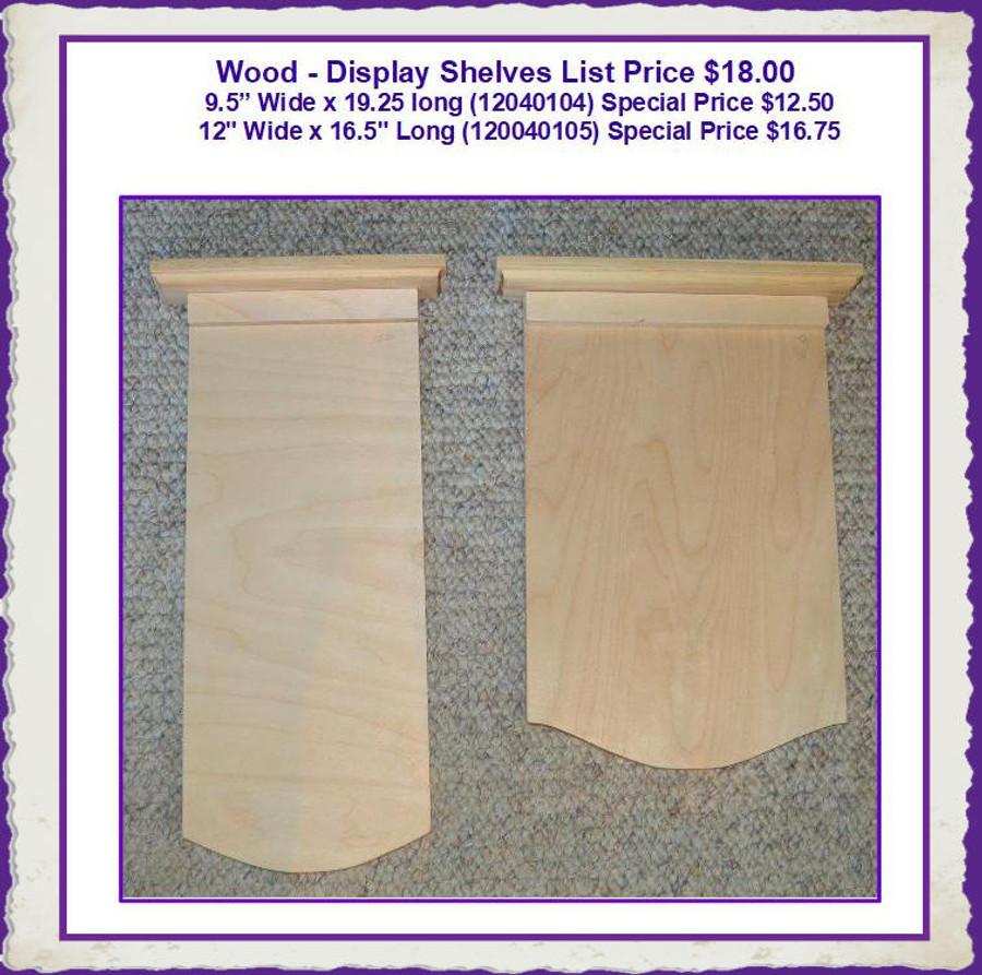 Wood - Display Shelves (120040104, 120040105) List Price $ 18.00