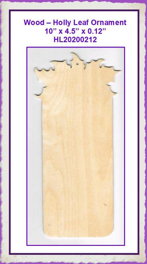 "Wood - Holly Leaf Banner 10"" x 4.5"" (HL20200212) List Price $7.00"