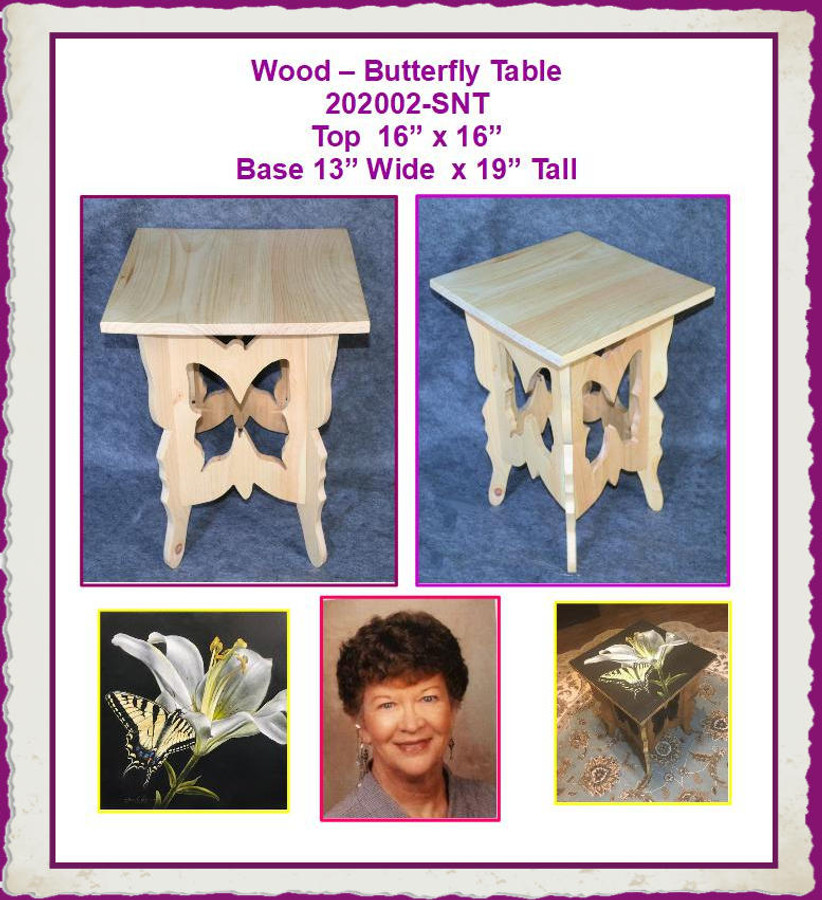 """Wood - Butterfly Table 16"""" x 16"""" x 20"""" (202002-SNT) List Price 40.00 Plus the Actual Shipping Cost which we estimate to be somewhere between $30.00 and $45.00"""