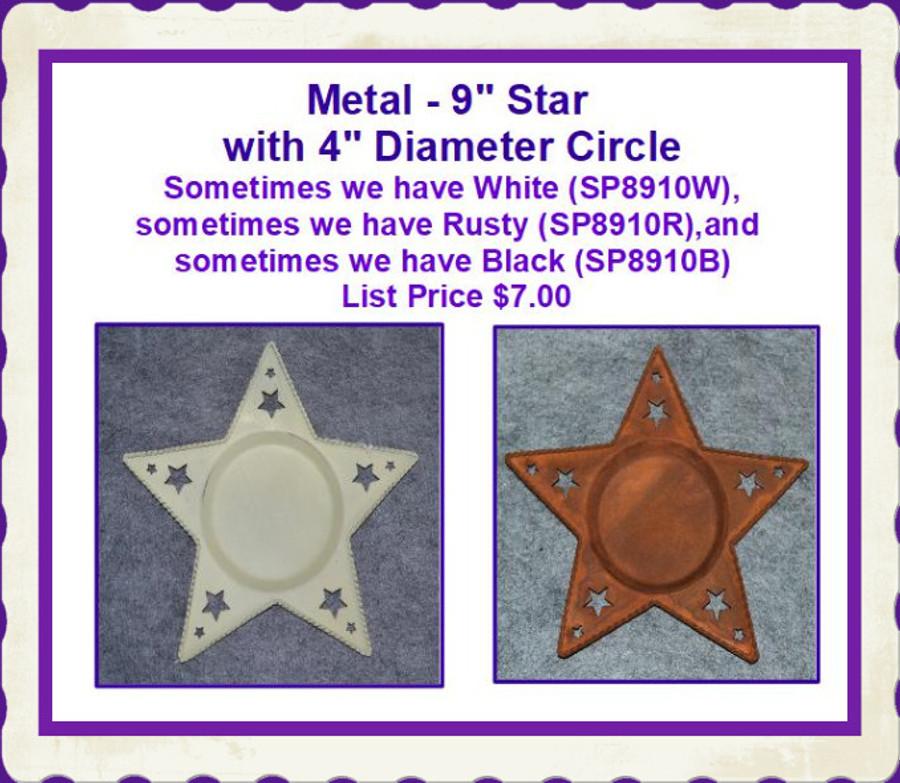 "Metal - 9"" Star with 4"" Diameter CIrcle (SP8910W, SP8910R, SP8910B) List Price $7.00"