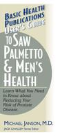 User's Guide to Saw Palmetto & Men's Health, cover