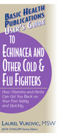 User's Guide to Echinacea and Other Cold and Flu Fighters, cover