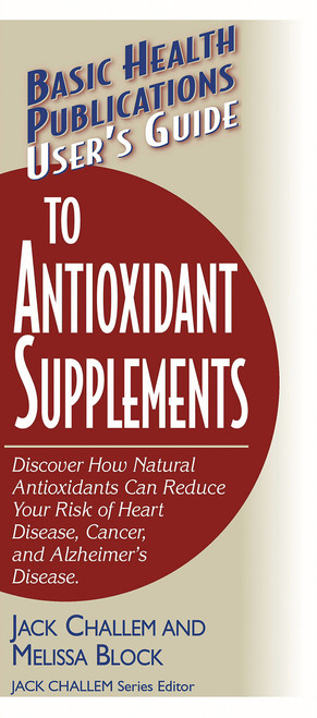 User's Guide to Antioxidant Supplements, cover