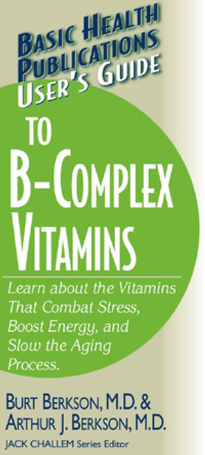 User's Guide to B-Complex Vitamins, cover