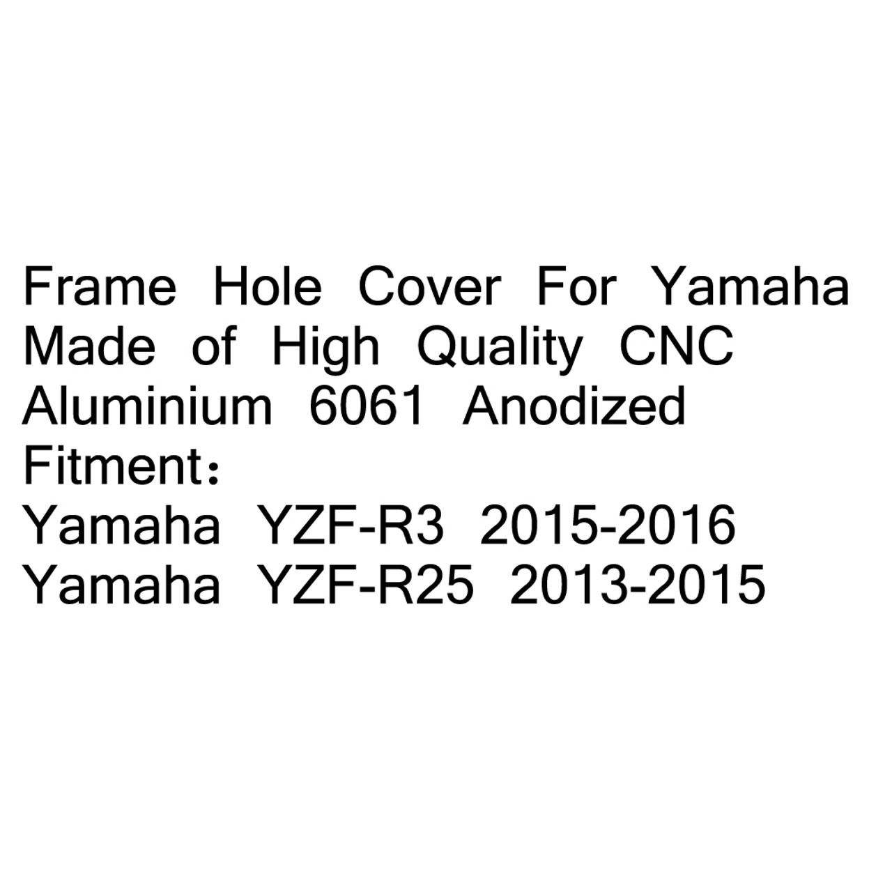 CNC Motorcycle Frame Hole Cover Cap Yamaha YZF R3 (15-16) R25 (13-15) Red