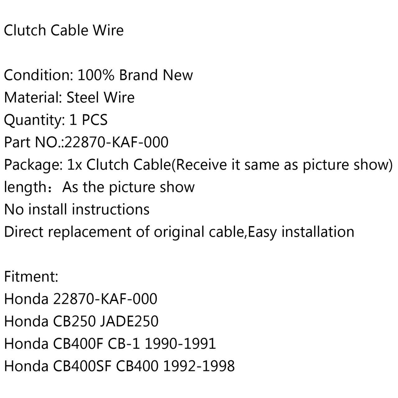 Clutch Cable 22870-KAF-000 Honda CB250 JADE250 CB400F CB-1 CB400SF CB400